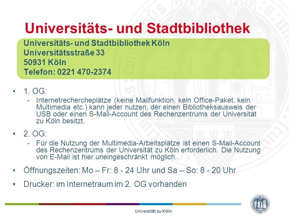 Universität zu Köln Universitäts- und Stadtbibliothek Universitäts- und Stadtbibliothek Köln Universitätsstraße 33 50931 Köln Telefon: 0221 470-2374 1.
