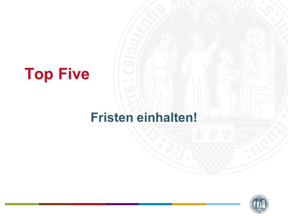 Top Five Fristen einhalten!