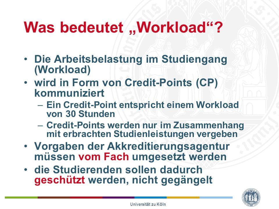 Universität zu Köln Was bedeutet Workload.