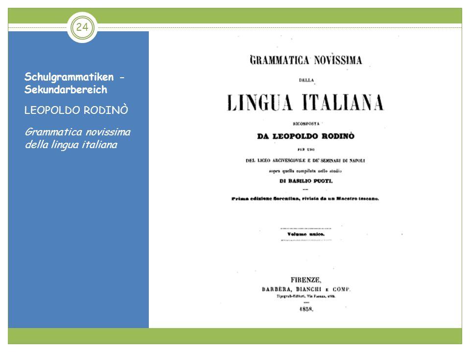 Schulgrammatiken - Sekundarbereich LEOPOLDO RODINÒ Grammatica novissima della lingua italiana 24