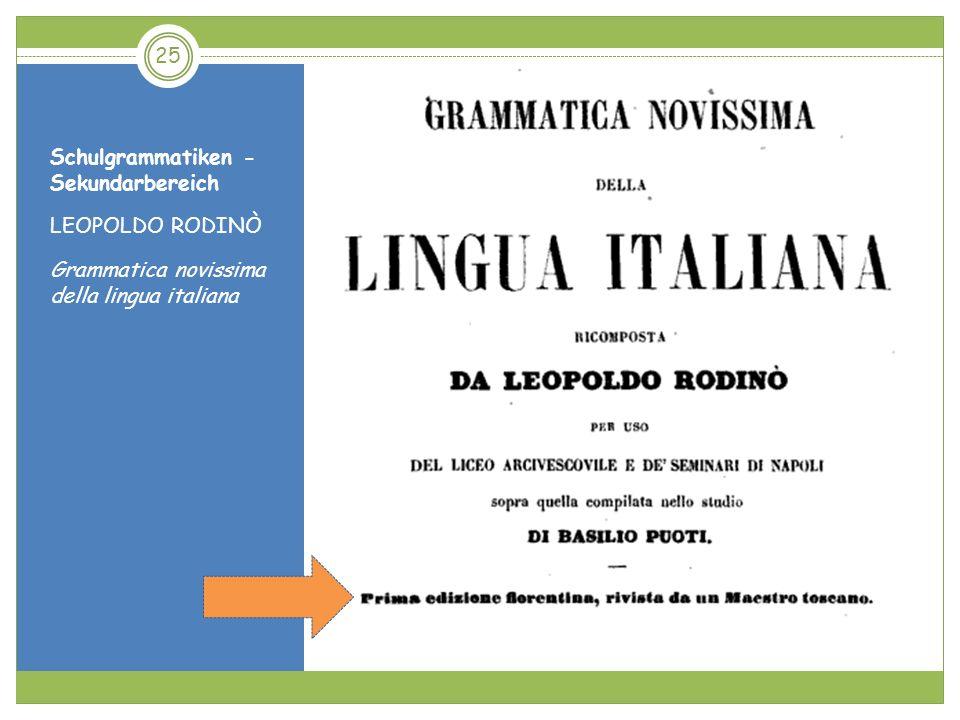 Schulgrammatiken - Sekundarbereich LEOPOLDO RODINÒ Grammatica novissima della lingua italiana 25