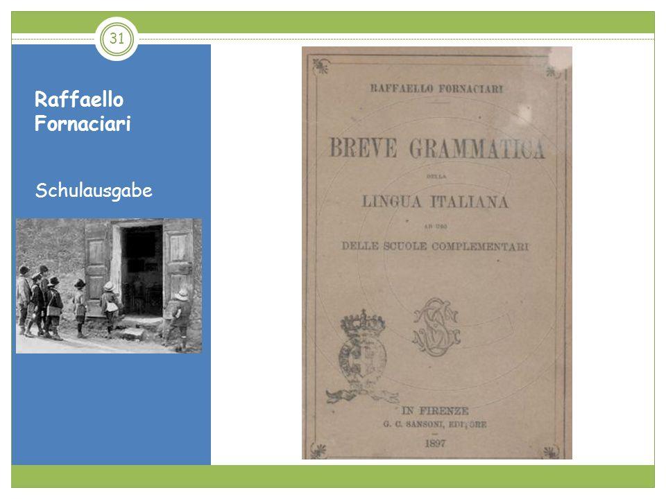 Raffaello Fornaciari Schulausgabe 31