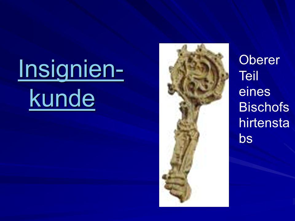 Insignien- kunde Insignien- kunde Oberer Teil eines Bischofs hirtensta bs