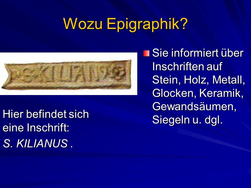 Wozu Epigraphik.