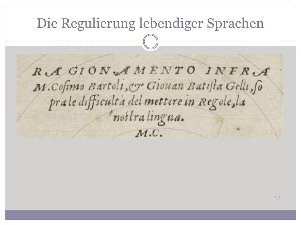 Die Regulierung lebendiger Sprachen 12