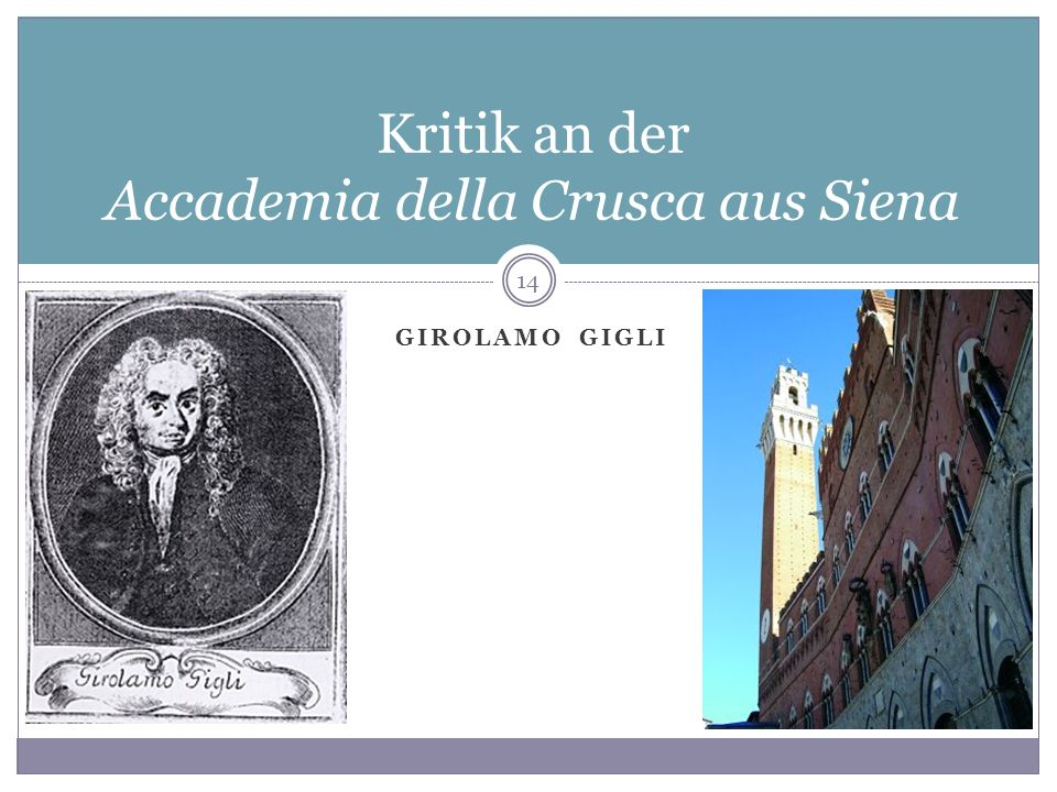 GIROLAMO GIGLI Kritik an der Accademia della Crusca aus Siena 14