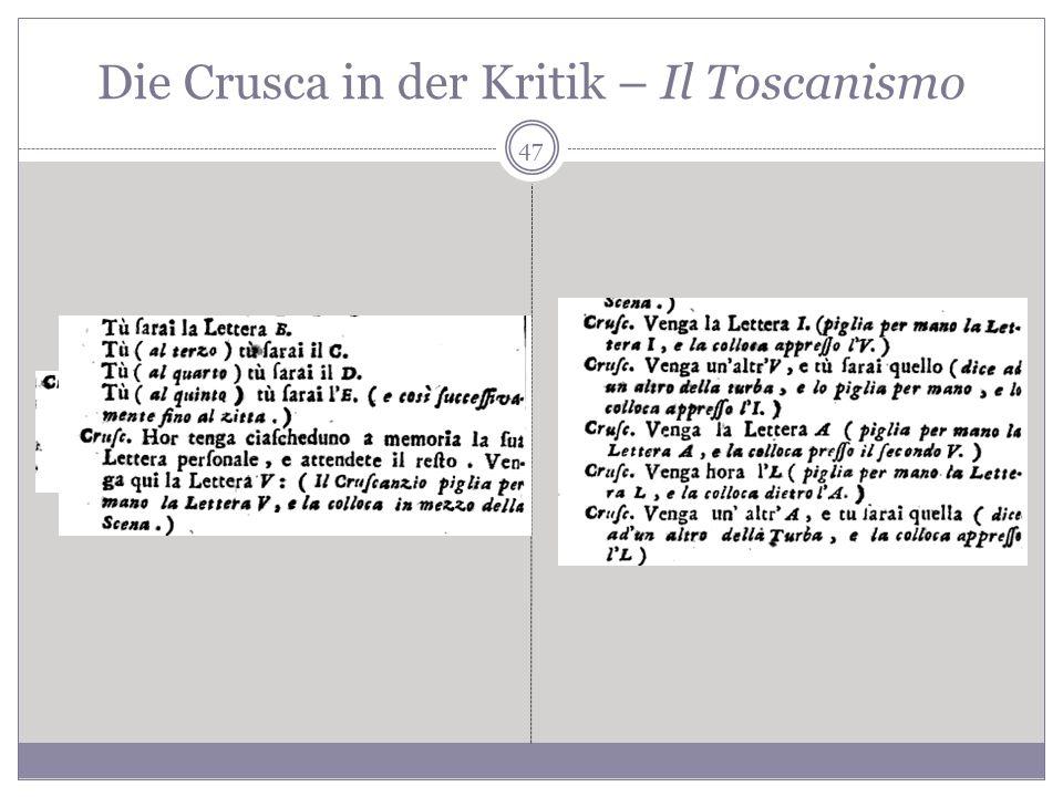 Die Crusca in der Kritik – Il Toscanismo 47