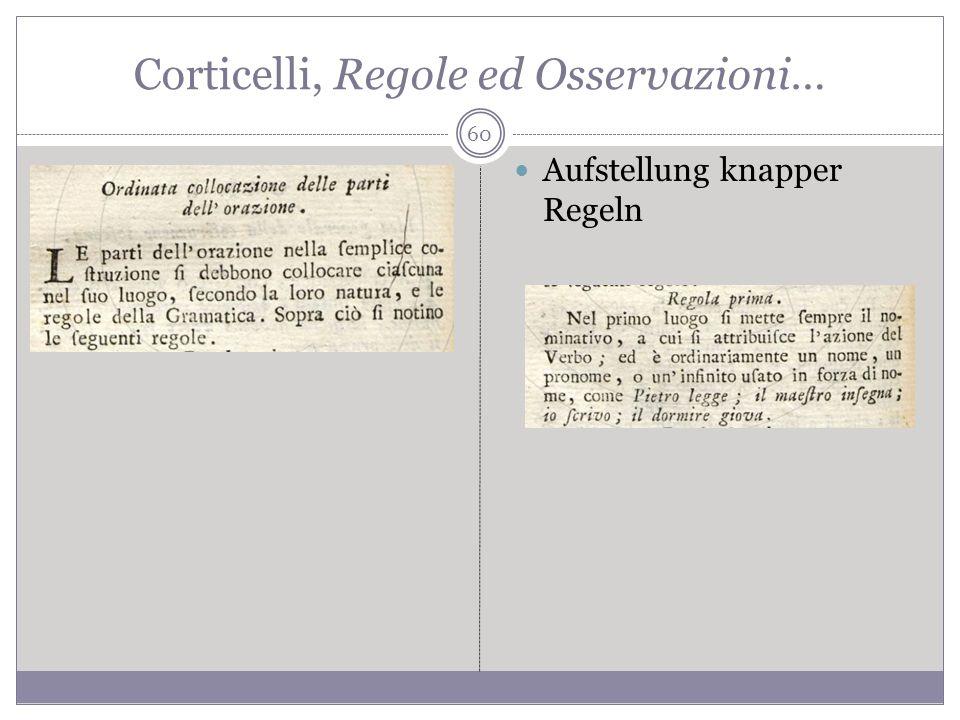 Corticelli, Regole ed Osservazioni… Aufstellung knapper Regeln 60
