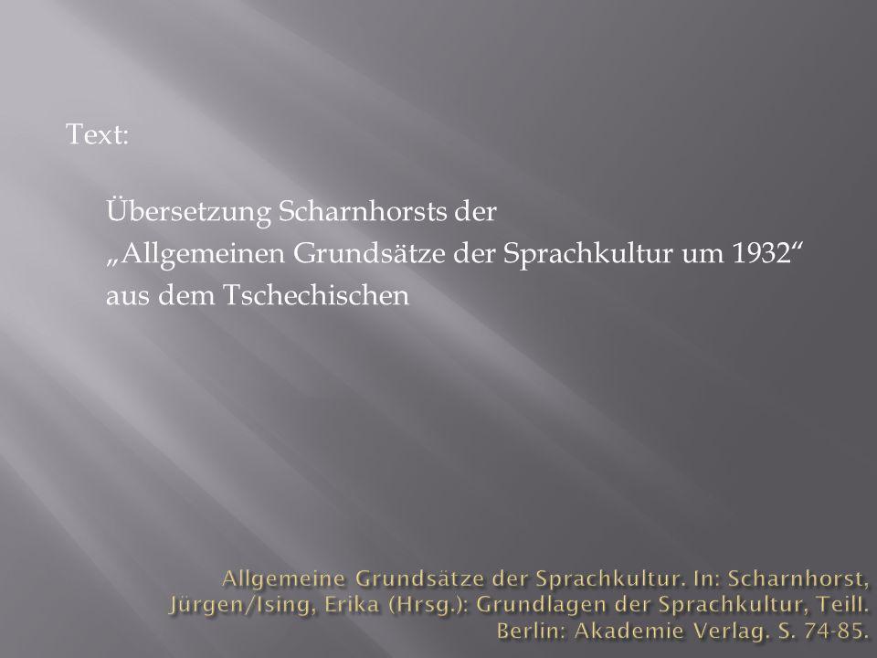 Text: Übersetzung Scharnhorsts der Allgemeinen Grundsätze der Sprachkultur um 1932 aus dem Tschechischen