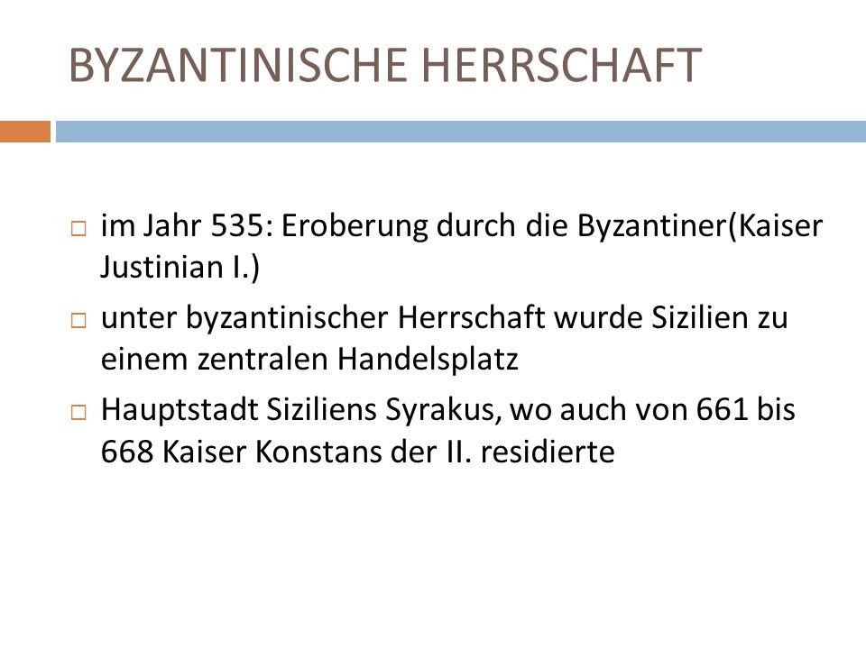 BYZANTINISCHE HERRSCHAFT im Jahr 668 erfolgte die Ermordung des Kaisers Konstanz II.