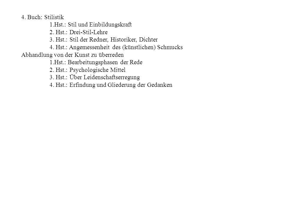 4.Buch: Stilistik 1.Hst.: Stil und Einbildungskraft 2.