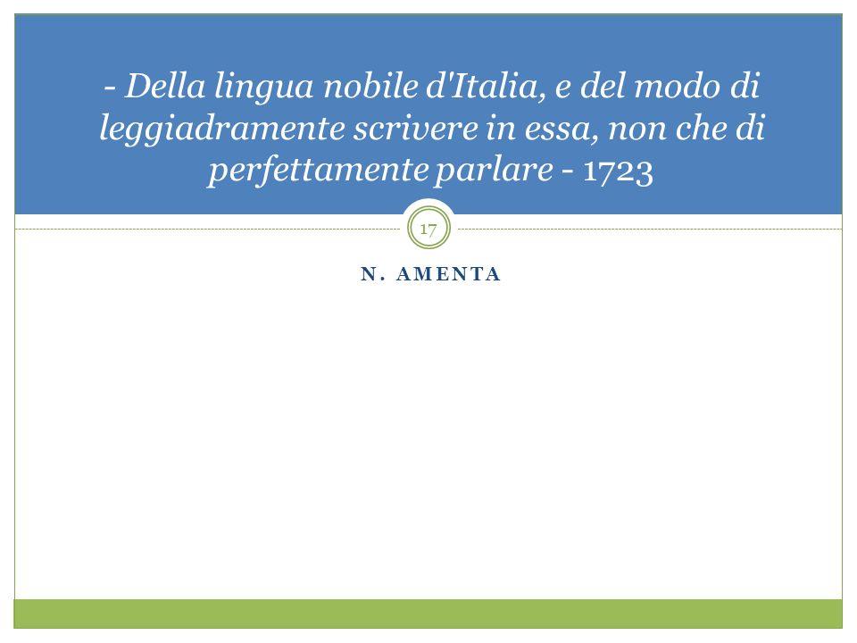 N. AMENTA - Della lingua nobile d'Italia, e del modo di leggiadramente scrivere in essa, non che di perfettamente parlare - 1723 17