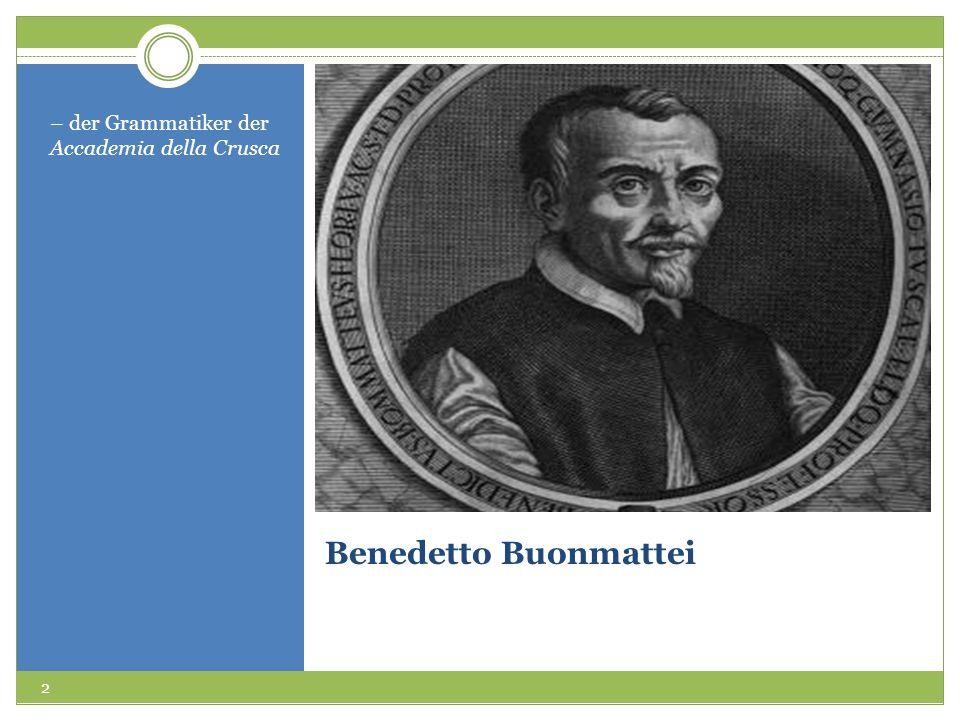 Benedetto Buonmattei – der Grammatiker der Accademia della Crusca 2