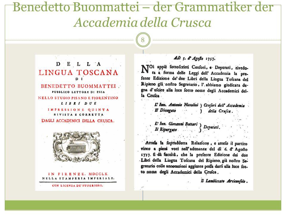Benedetto Buonmattei – der Grammatiker der Accademia della Crusca 8