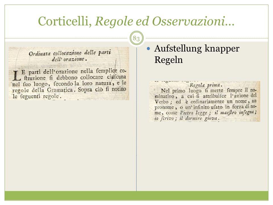 Corticelli, Regole ed Osservazioni… Aufstellung knapper Regeln 83