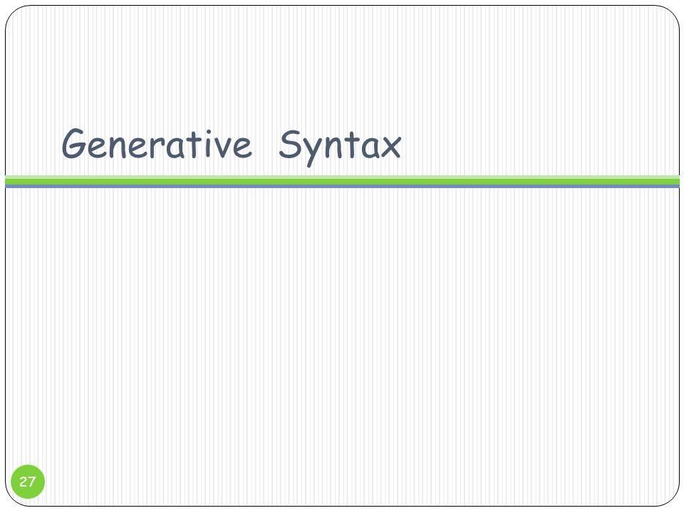 Generative Syntax 27