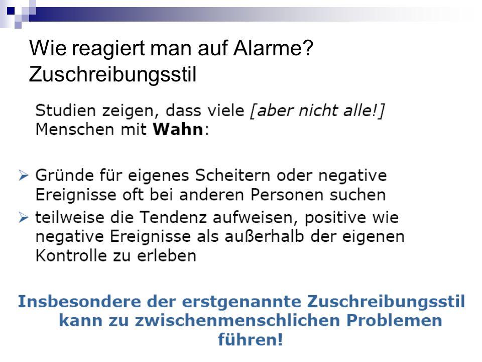 Wie reagiert man auf Alarme? Zuschreibungsstil