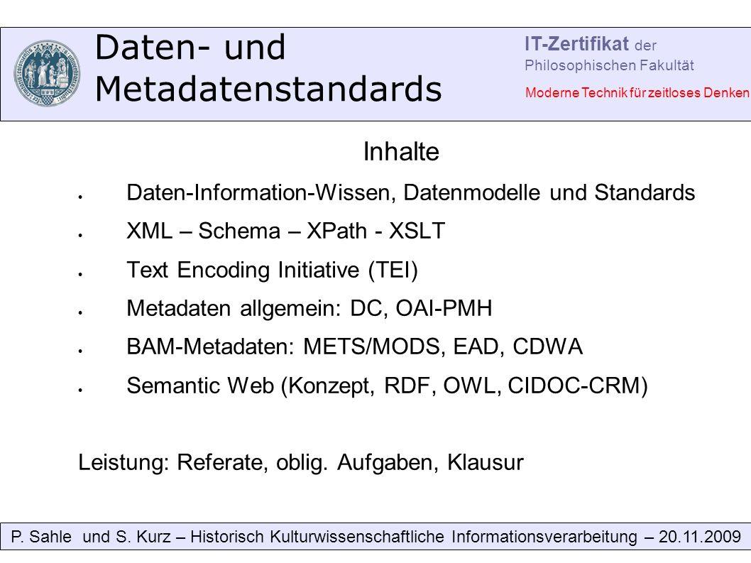 Daten- und Metadatenstandards P. Sahle und S.