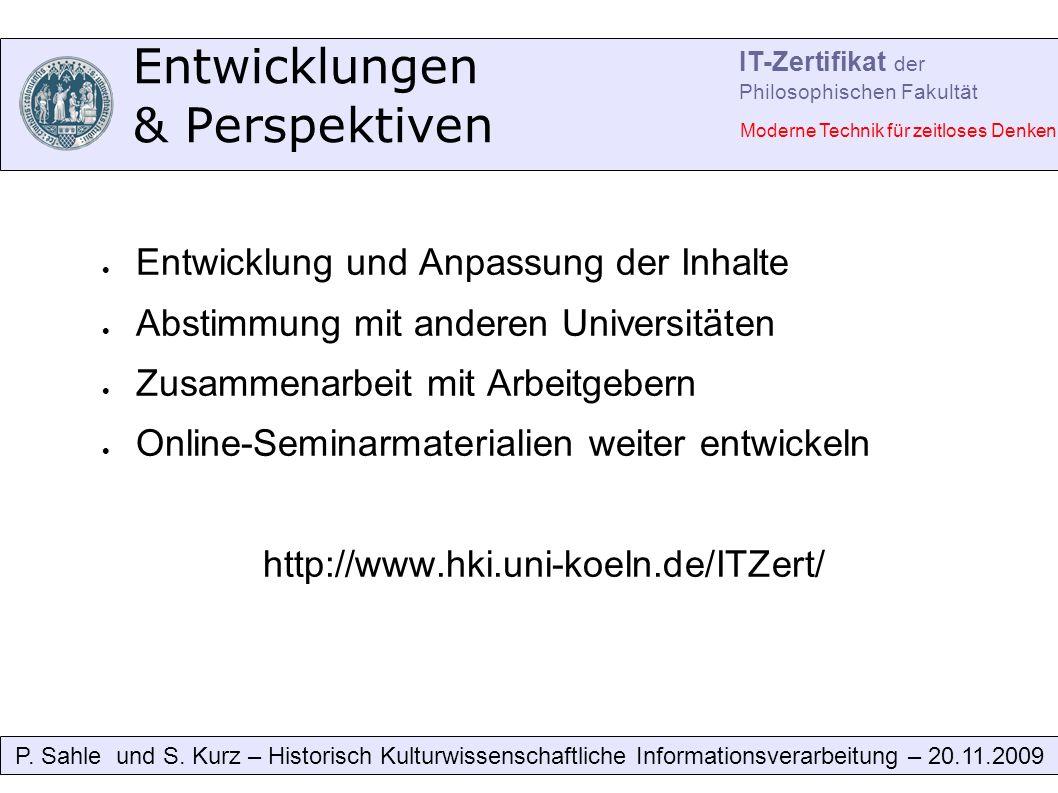 Entwicklungen & Perspektiven P. Sahle und S.