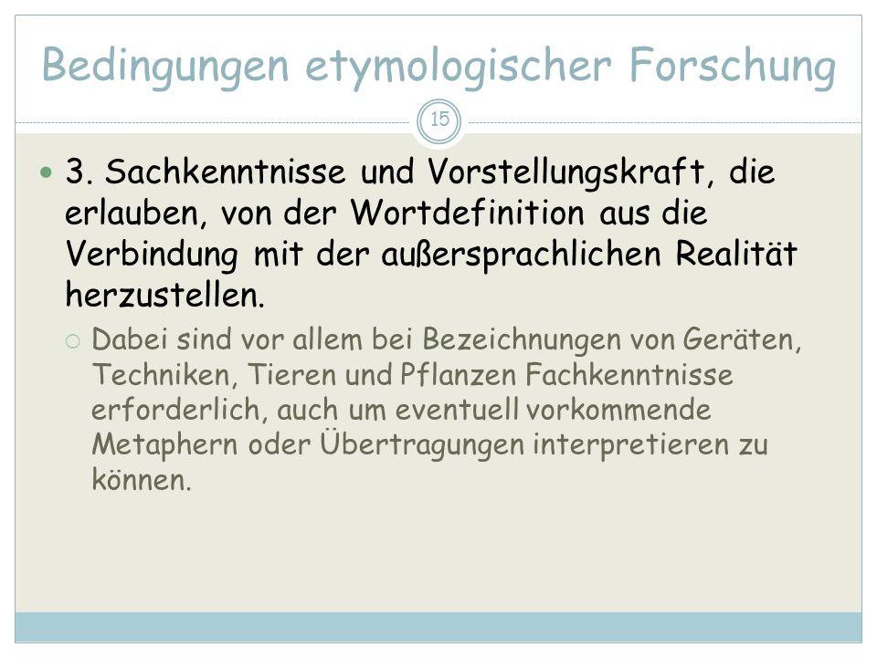 15 Bedingungen etymologischer Forschung 3.