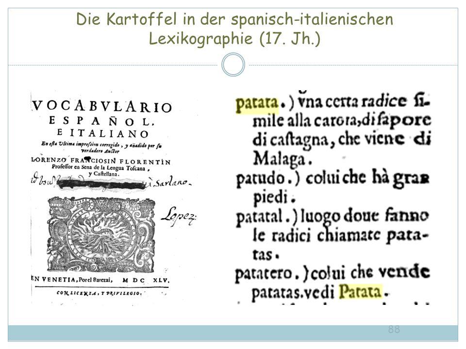 Die Kartoffel in der spanisch-italienischen Lexikographie (17. Jh.) 88