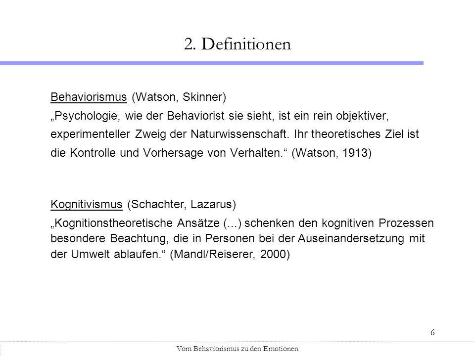 6 Behaviorismus (Watson, Skinner) Psychologie, wie der Behaviorist sie sieht, ist ein rein objektiver, experimenteller Zweig der Naturwissenschaft. Ih