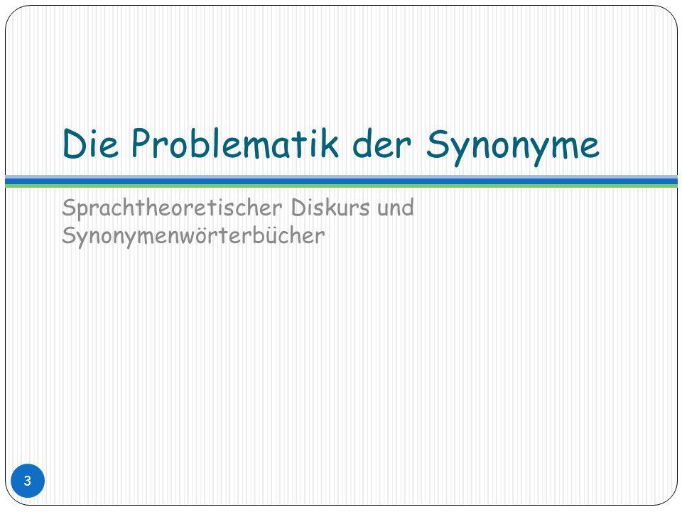 Die Problematik der Synonyme Sprachtheoretischer Diskurs und Synonymenwörterbücher 3