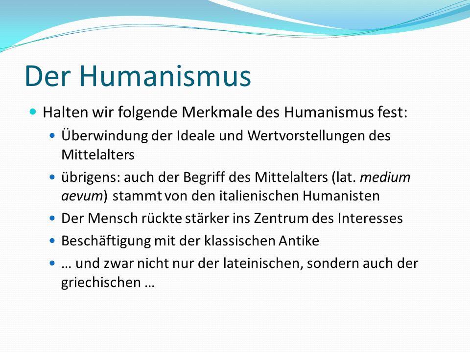 Humanismus - Merkmale http://www.umanesimo.com/ Tale corrente investì molti campi del sapere.