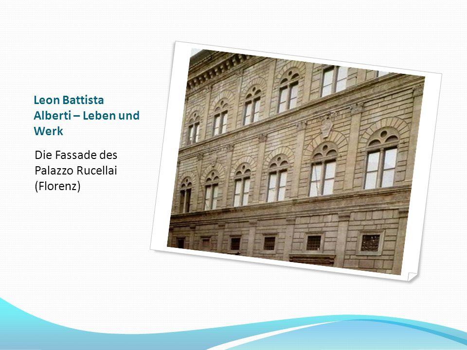 Leon Battista Alberti – Leben und Werk Die Fassade von Santa Maria Novella (Florenz)