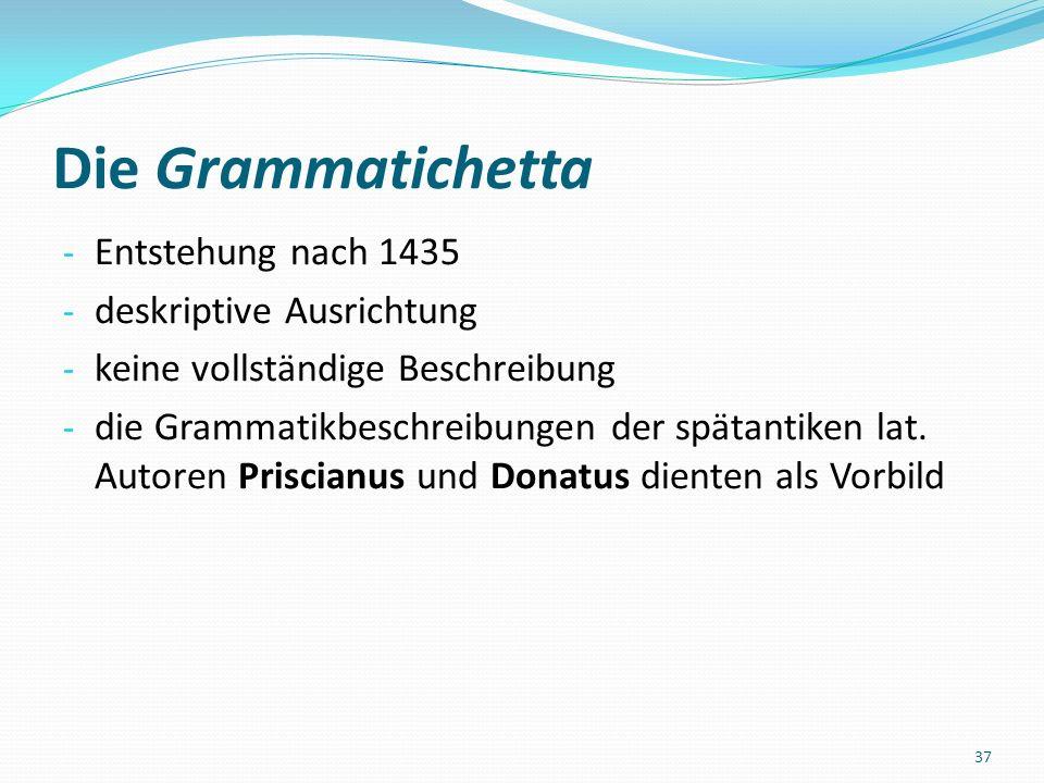 Die Grammatichetta - keine Rezeption im 15./ 16.Jh.
