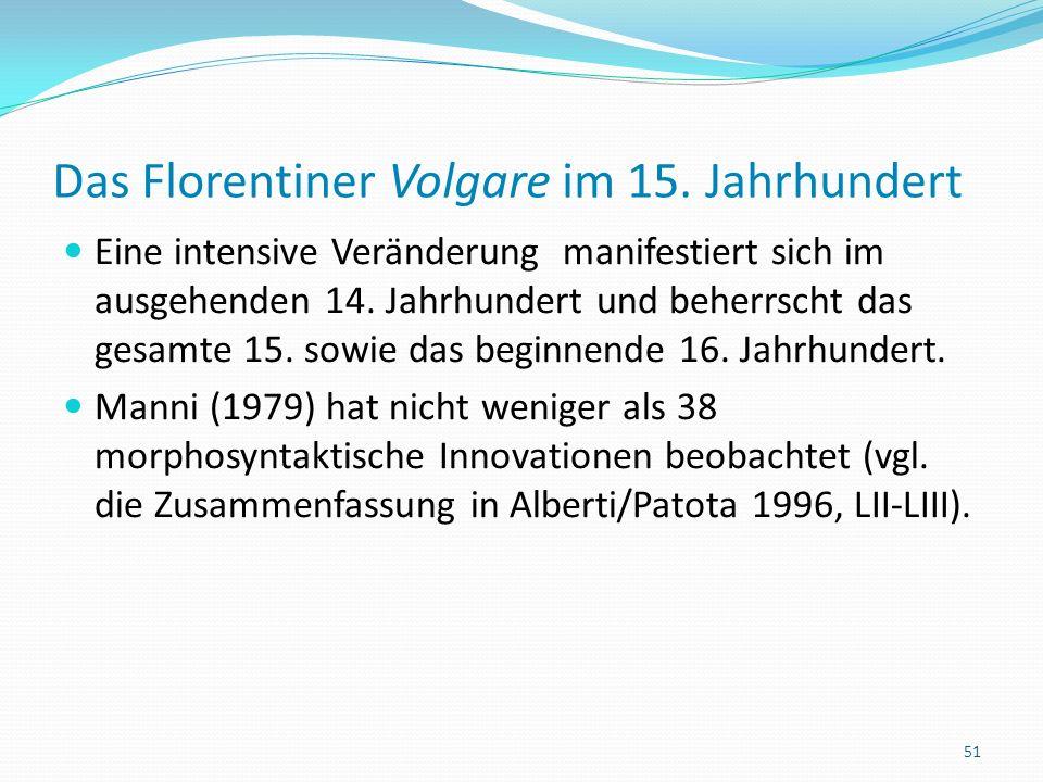Das Florentiner Volgare im 15.Jahrhundert Innovationen des 14.