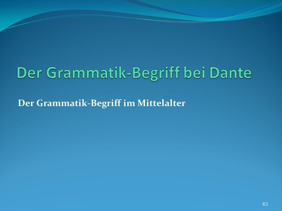 Der Grammatik-Begriff im Mittelalter 63