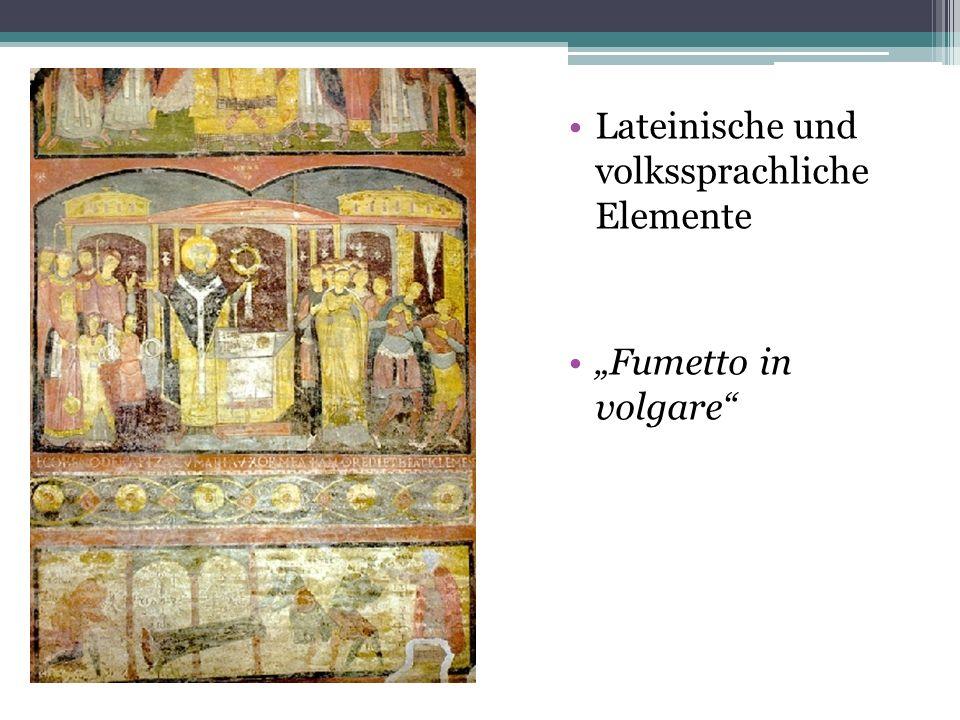 Lateinische und volkssprachliche Elemente Fumetto in volgare