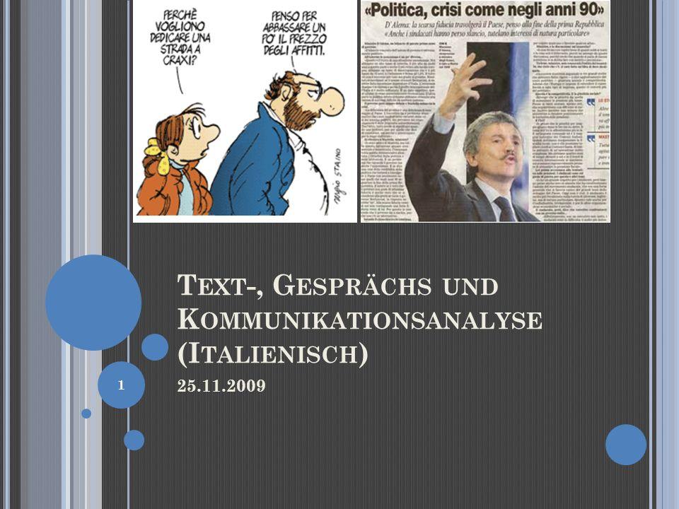 T EXT -, G ESPRÄCHS UND K OMMUNIKATIONSANALYSE (I TALIENISCH ) 25.11.2009 1