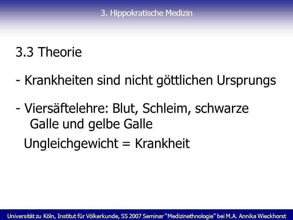 Universität zu Köln, Institut für Völkerkunde, SS 2007 Seminar Medizinethnologie bei M.A. Annika Wieckhorst 3. Hippokratische Medizin 3.3 Theorie - Kr
