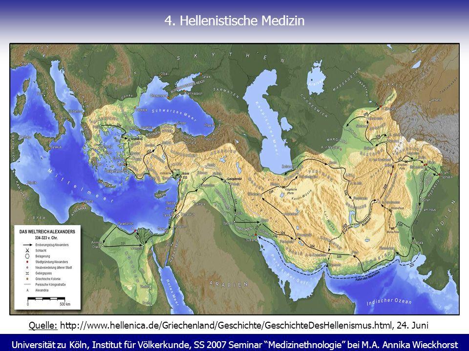 Universität zu Köln, Institut für Völkerkunde, SS 2007 Seminar Medizinethnologie bei M.A. Annika Wieckhorst 4. Hellenistische Medizin Quelle: http://w