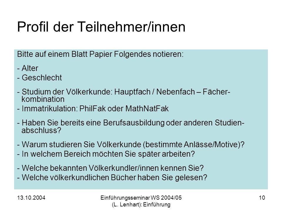 13.10.2004Einführungsseminar WS 2004/05 (L.