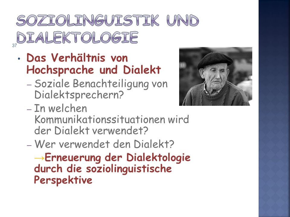 Das Verhältnis von Hochsprache und Dialekt – Soziale Benachteiligung von Dialektsprechern.