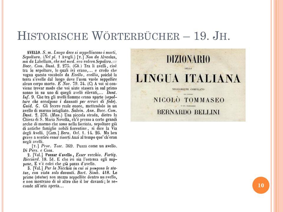 H ISTORISCHE W ÖRTERBÜCHER – 19. J H. 10