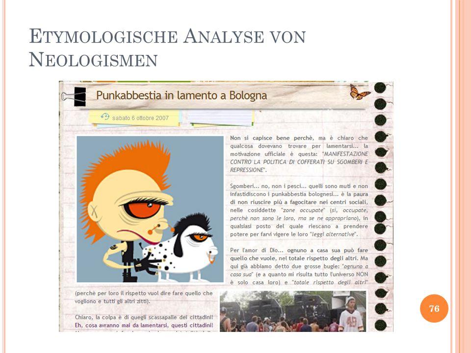 E TYMOLOGISCHE A NALYSE VON N EOLOGISMEN 76
