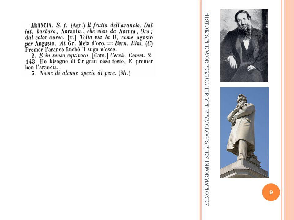 H ISTORISCHE W ÖRTERBÜCHER MIT ETYMOLOGISCHEN I NFORMATIONEN 9