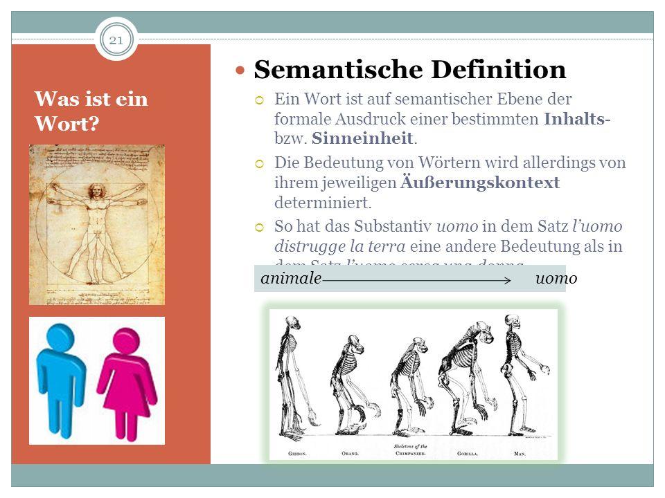 Was ist ein Wort? Semantische Definition Ein Wort ist auf semantischer Ebene der formale Ausdruck einer bestimmten Inhalts- bzw. Sinneinheit. Die Bede