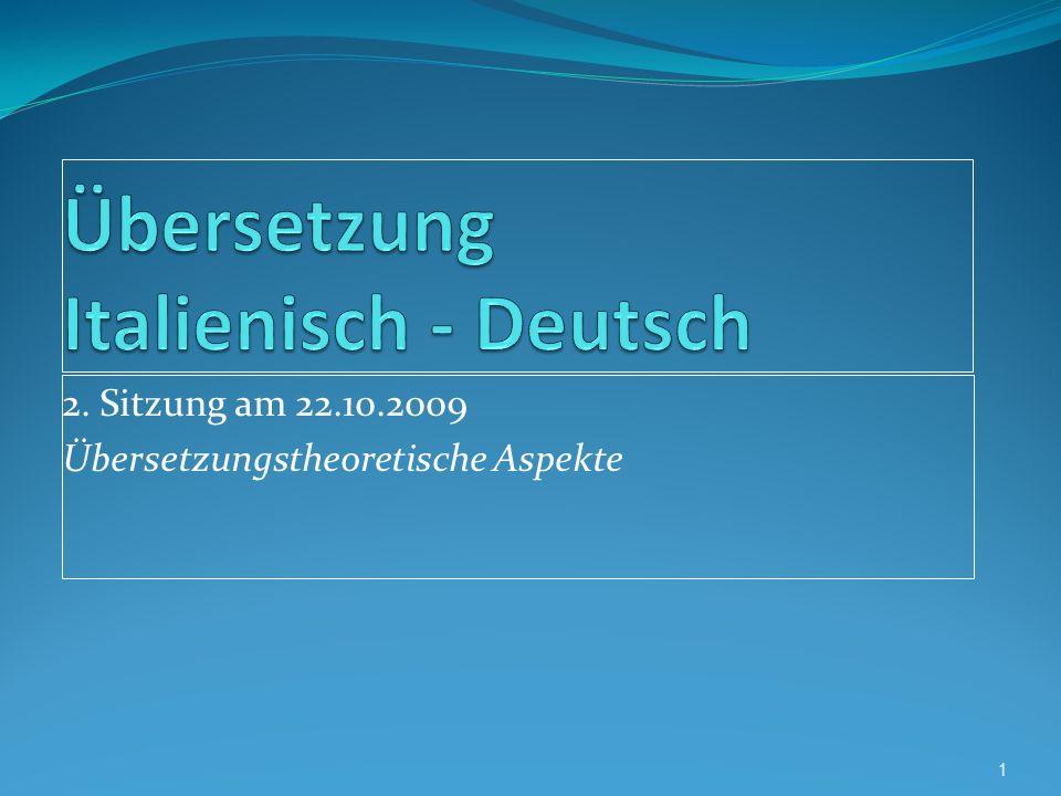 2. Sitzung am 22.10.2009 Übersetzungstheoretische Aspekte 1