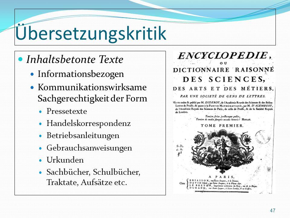 Übersetzungskritik Inhaltsbetonte Texte Informationsbezogen Kommunikationswirksame Sachgerechtigkeit der Form Pressetexte Handelskorrespondenz Betrieb