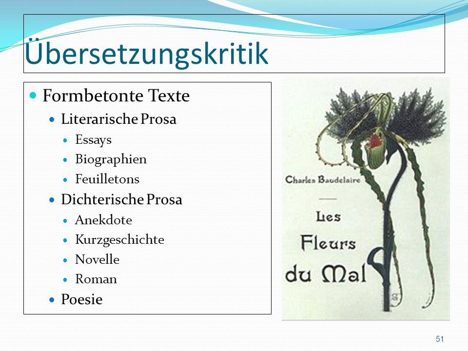 Übersetzungskritik Formbetonte Texte Literarische Prosa Essays Biographien Feuilletons Dichterische Prosa Anekdote Kurzgeschichte Novelle Roman Poesie