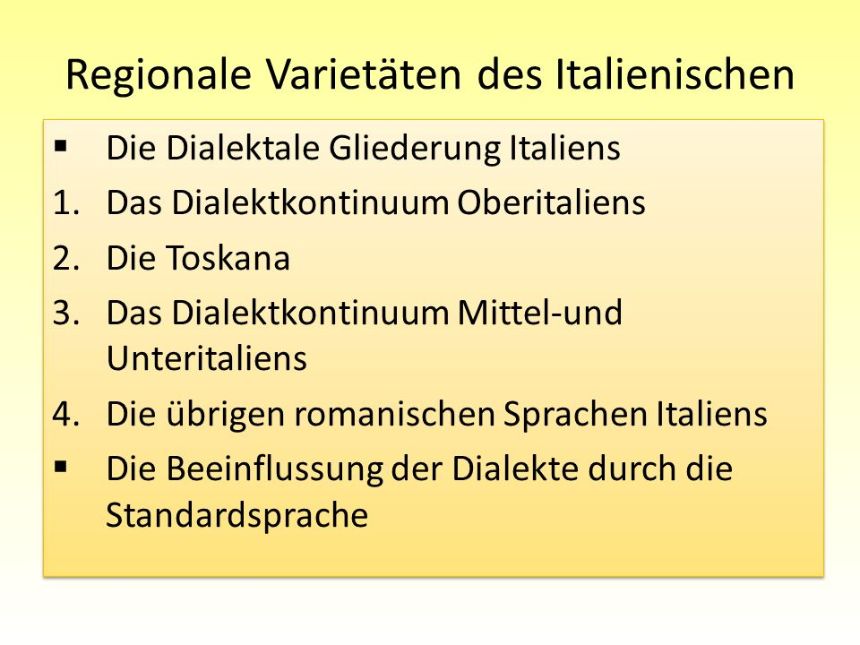 Laterale Dialekte Unteritaliens und Dialekte Siziliens Allgemeine Charakteristika: Ausbleiben der Metaphonie, teilweise Ausbleiben der progressiven Assimilation nach Nasalkonsonanten (quanto wieviel und quando wann bleiben unverändert) Reduktion der Auslautvokale zum Neutralvokal Schwa findet nicht statt weist meist nur die Vokale a, i, u auf die geschlossenen mittleren Vokale fallen mit den hohen Vokalen zusammen: /e,i/ > /i/ und /o,u/ > /u/ Beispiele: stella wird zu stilla Stern, nipote wird zu niputi Enkel, Neffe