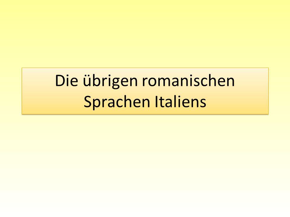 Die übrigen romanischen Sprachen Italiens
