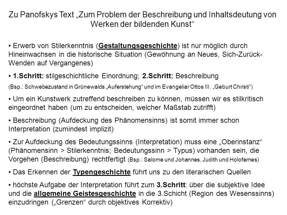 Zu Panofskys Text Zum Problem der Beschreibung und Inhaltsdeutung von Werken der bildenden Kunst Erwerb von Stilerkenntnis (Gestaltungsgeschichte) ist