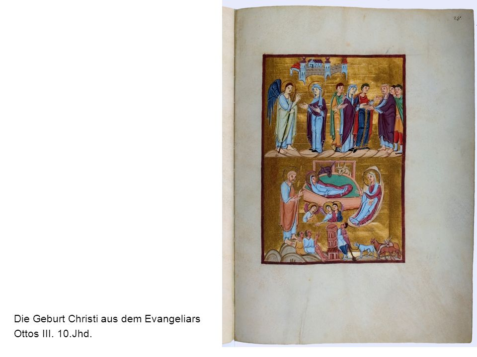 Die Geburt Christi aus dem Evangeliars Ottos III. 10.Jhd.