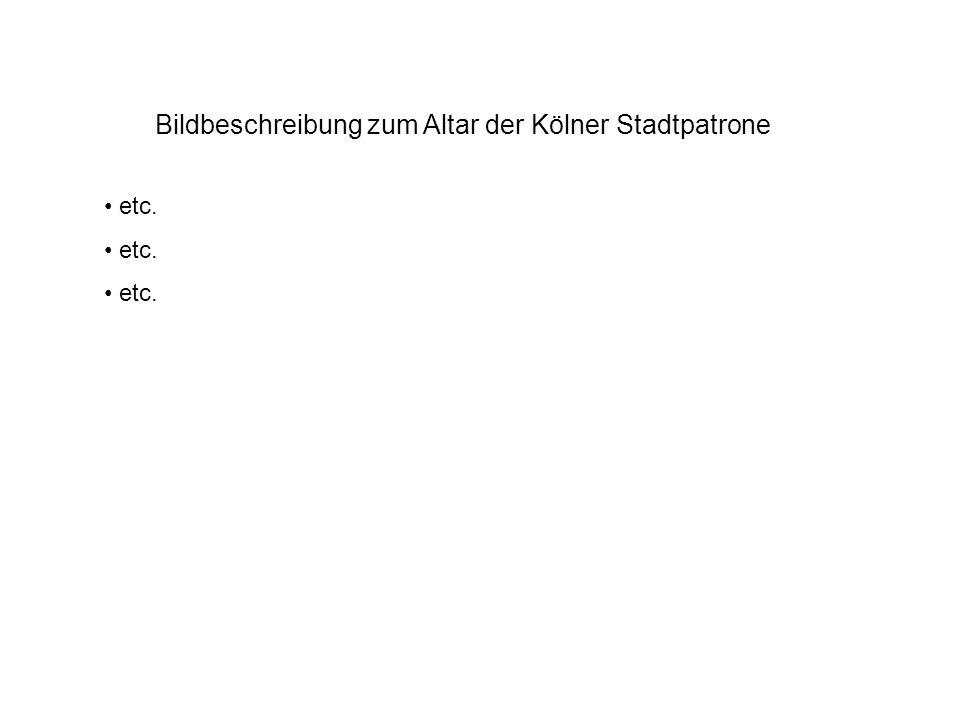 Bildbeschreibung zum Altar der Kölner Stadtpatrone etc.
